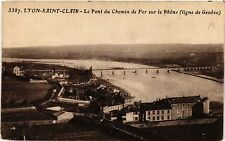 CPA LYON St. Clair-Le Pont du Chemin de Fer sur le Rhone (442564)