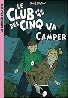 Le Club Des Cinq : VA Camper Enid Blyton