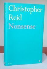 Christopher Reid NONSENSE 1st / 1st Edition Hardback Faber and Faber 2012