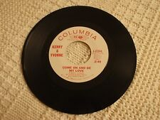 KENNY & YVONNE (KENNY RANKIN) COME ON AND BE MY LOVE/STRANGERS COLUMBIA M-