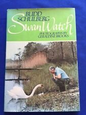 SWAN WATCH - 1ST. ED. INSCRIBED BY BUDD SCHULBERG TO WRITER IRVING STONE & WIFE