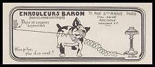 PUBLICITE  ENROULEUR BARON FIL ELECTRIQUE LUMINAIRE DOG   AD  1913 -1H