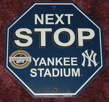 "NEW YORK YANKEES STOP SIGN ""NEXT STOP YANKEE STADIUM"" 12x12 MAN CAVE ESSENTIAL"