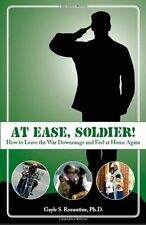 At Ease, Soldier!: How to Leave the War Downrange