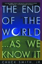 The End of the World...As We Know It: Clear Direction for Bold and Inn-ExLibrary