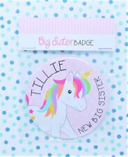 Beautiful Personalised Unicorn New Big Sister Badge