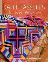 Kaffe Fassett's Quilts En Provence (Paperback or Softback)