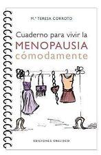 Cuaderno para vivir la Menopausia Cómodamente by Maite Corroto Garcia (2015,...