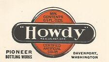 Vintage Howdy Soda Pop Label-Pioneer Bottling Works Davenport WA