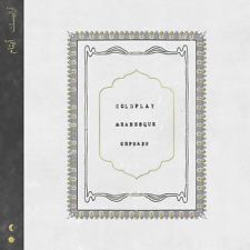 "COLDPLAY ARABESQUE / ORPHANS 7"" VINYL SINGLE (New Release 2019)"