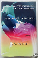 YOUR VOICE IN MY HEAD: A Memoir by Emma Forrest, Hardcover/DJ, Finding Strength