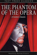 The Phantom of the Opera by Gaston Leroux  Fast Track Classics Paperback Book