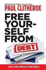 Free Yourself From Debt by Paul Clitheroe - Paperback