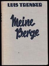 Trenker, Luis; Meine Berge, Verlag Neufeld & Henius Berlin, 1932