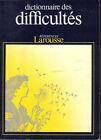DICTIONNAIRE des DIFFICULTÉS de la langue française - LAROUSSE