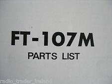 Yaesu FT-107M (sólo la lista de piezas genuinas)... radio _ trader _ Irlanda.