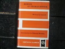 Memoir of Thomas Bewick written by Himself Centaur Classics 1st Usa edition 1961