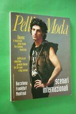 PELLICCE Moda rivista n.4 LUGLIO 2000 FURS+UNGARO+MONTREAL+BARCELONA+FRANCOFORTE