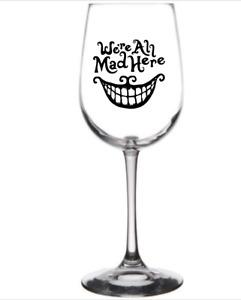 "Vinyl Decal Sticker Wine Glass ""ALICE IN WONDERLAND ALL MAD HERE TEETH X4"
