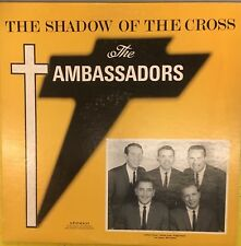 THE AMBASSADORS The Shadow Of The Cross Private Press Gospel VG+ LP