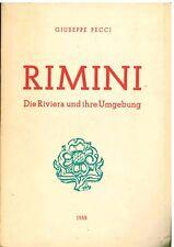 Giuseppe Pecci, Rimini: Die Riviera und ihre umgebung, Italien. Tourismus. Meer.