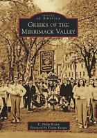 Greeks of the Merrimack Valley (Images of America) by Brown, E. Philip