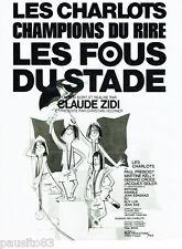 PUBLICITE ADVERTISING 115  1972  Les Fous du Stade avec les CHARLOTS par Hurel