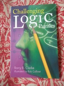 Challenging Logic Puzzles Barry R Clarke