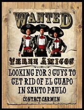"THREE AMIGOS WANTED POSTER FRIDGE MAGNET # 2. 4"" X 5"". CHEVY CHASE.....FREE SHIP"