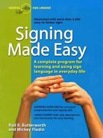 Signing Made Easy: A Complete Program for Learning Sign Language. Includes Sente