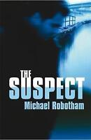 The Suspect (Joseph O'Loughlin), Robotham, Michael, Very Good Book