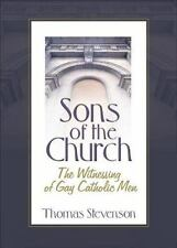 Sons of the Church: The Witnessing of Gay Catholic Men-ExLibrary