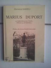 Giovanni Gareli MARIUS DUPORT un Gardois de la 1re D.F.L officier au 22e B.M.N.A
