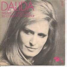 """45 TOURS / 7"""" SINGLE--DALIDA--LES COULEURS DE L'AMOUR / BALLADE A TEMPS PERDU"""