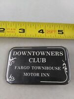 Vintage Downtowners Club Motor Inn Fargo North Dakota pin button pinback Rare *A