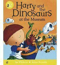 Harry and the Dinosaurs at the Museum, Ian Whybrow