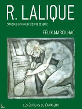 R. LALIQUE : Catalogue raisonné de l'oeuvre de verre