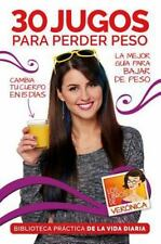 30 Jugos para Perder Peso / 30 Juices to Lose Extra Weight and Feel Better :...