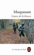 Les Contes De La Becasse (Le Livre de Poche) (Fren