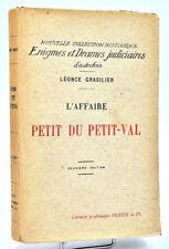 Léonce Grasilier : L'AFFAIRE PETIT DU PETIT-VAL - 1927. Criminologie, Révolution