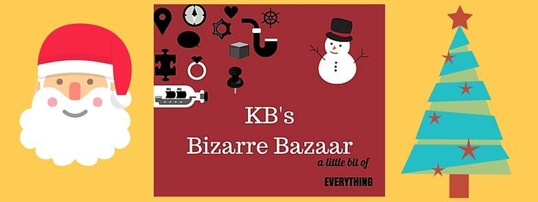KB's Bizarre Bazaar