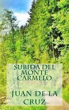 Subida Del Monte Carmelo by Juan de la Cruz (2013, Paperback)
