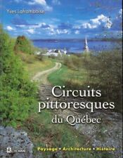 Circuits Pittoresques du Québec Yves Laframboise