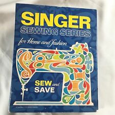 Singer Sewing Series For Home And Fashion Book How To Sew & Save Vtg 1970s