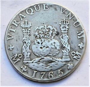 NO RESERVE 1765 Spanish 8 Reales Piece of Eight Pillar Dollar Silver Coin