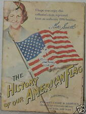 HISTORY OF OUR AMERICAN FLAG CHASE & SANBORN KATE SMITH