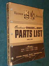 1947 / 1948 KAISER & FRAZER MASTER BODY AND CHASSIS PARTS CATALOG ORIGINAL BOOK