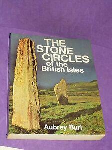Stone Circles of the British Isles - Aubrey Burl Paperback Book (z