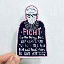 fight for the things you care about Ruth Bader Ginsburg vinyl sticker