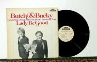 Butch & Bucky – Lady Be Good, LP 1978 - Dreamstreet Records Jazz - NM Vinyl